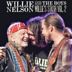 Willie Nelson: Willie And The Boys: Willie'S Stash Vol. 2