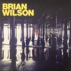 Brian Wilson (Брайан Уилсон): No Pier Pressure
