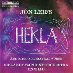 Jon Leifs (Йоун Лейфс): Hekla And Other Orchestral Works
