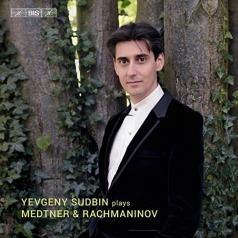 Yevgeny Sudbin (Евгений Судьбин): Sudbin Plays Medtner/Rachmaninov