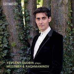 Yevgeny Sudbin (Евгений Судьбин): Sudbin Plays Medtner/Rachmaninov