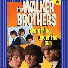 Walker Brothers (Валкер Бразерз): Everything Under The Sun
