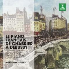 Madga Tagliaferro (Магда Тальяферро): Le Piano Francais De Chabrier A Debussy