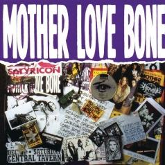 Mother Love Bone (Мазер Лав Бон): Mother Love Bone