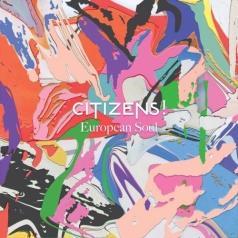 Citizens!: European Soul