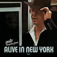 Gato Barbieri (Гато Барбьери): Chapter Four: Alive In New York