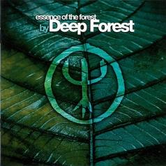 Deep Forest (Дип Форест): Essence Of The Forest