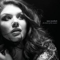 Jane Monheit (Джейн Монхайт): The Heart Of The Matter