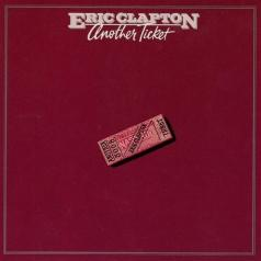 Eric Clapton (Эрик Клэптон): Another Ticket