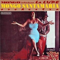 Mongo Santamaria Orchestra (Монго Сантамария): Mondo Introduces La Lupe