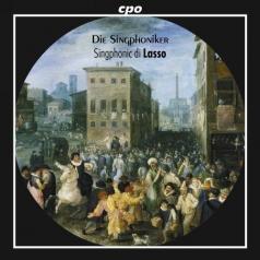 Die Singphoniker: Singphonic Di Lasso
