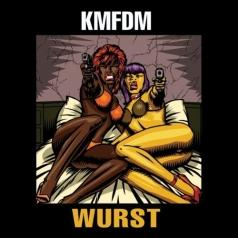 KMFDM (Кейн Мерхайт Фюр Ди Митлеид): Wurst
