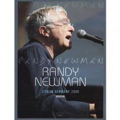 Randy Newman (Рэнди Ньюман): Live In Germany 2006