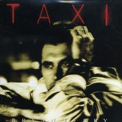 Bryan Ferry (Брайан Ферри): Taxi
