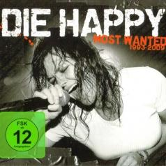 Die Happy: Most Wanted (Best Of)