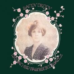 Sandy Denny (Сэнди Денни): Like An Old Fashioned Waltz