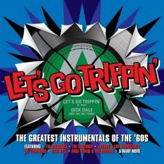 Let'S Go Trippin': The Gts Instrumentals Of The 60'S