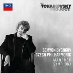 Семён Бычков: Tchaikovsky: Manfred Symphony