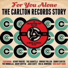 For You Alone: The Carlton Records Story