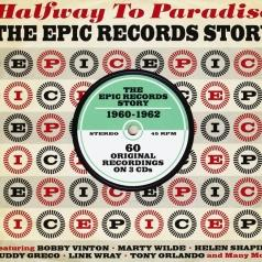 Halfway To Paradise. The Epic Records Story 1960-1962