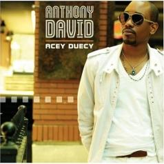 Anthony David: Acey Duecy