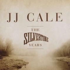 J.J. Cale (Джей Джей Кейл): Silvertone Years