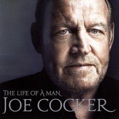 Joe Cocker (Джо Кокер): The Life of a Man - The Ultimate Hits 1964 - 2014