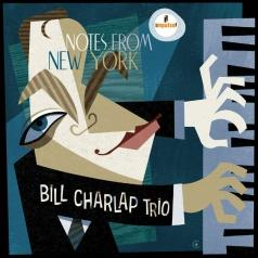 Bill Charlap (Билл Чарлап): Notes From New York