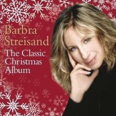 Barbra Streisand (Барбра Стрейзанд): The Classic Christmas Album