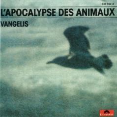 Vangelis (Вангелис): L'Apocalypse Des Animaux