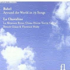 La Choraline (Ла Чоралине): Babel - Around The World In 19 Songs