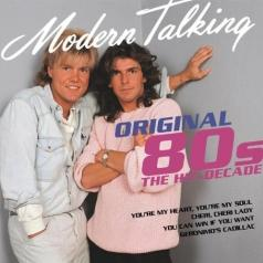 Modern Talking (Модерн Токинг): Original 80S - The Hit Decade