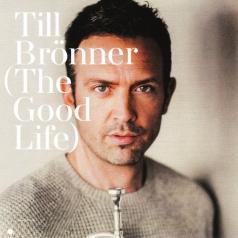 Till Bronner (Тиль Брённер): The Good Life