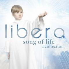 Libera (Либера): Song Of Life A Collection