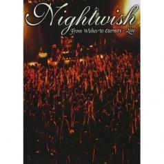 Nightwish (Найтвиш): From Wishes To Eternity