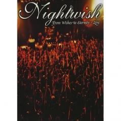 Nightwish (Найтвиш): From Wishes To Eternity