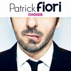 Patrick Fiori (Патрик Фьори): Choisir