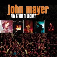 John Mayer (Джон Майер): Any Given Thursday