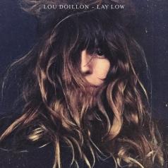 Lou Doillon (Лу Дуайон): Lay Low