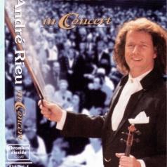 Andre Rieu ( Андре Рьё): In Concert