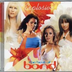Bond (Бонд): Explosive - The Best Of