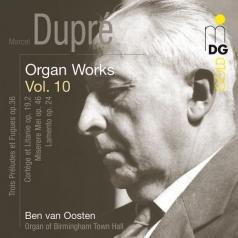 Ben Van Oosten (Бен ван Оостен): Organ Works Vol. 10