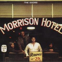 The Doors: Morrison Hotel (40Th Anniversary)