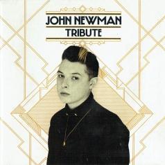 John Newman (Джон Ньюмен): Tribute