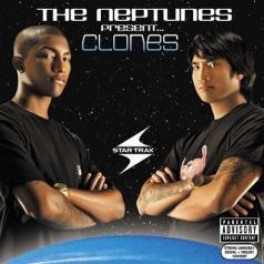 The Neptunes (Зе Нептунес): The Neptunes Present... Clones
