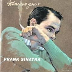 Frank Sinatra (Фрэнк Синатра): Where Are You