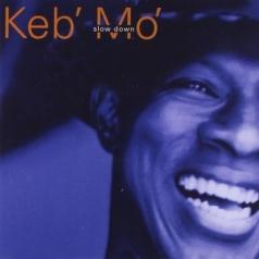 "Keb' Mo' (Кеб ""Мо""): Slow Down"