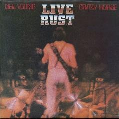 Neil Young & Crazy Horse (Нил Янг): Live Rust