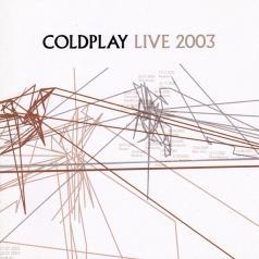 Coldplay (Колдплей): Live 2003