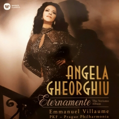 Angela Gheorghiu (Анджела Георгиу): Eternamente - The Verismo Album
